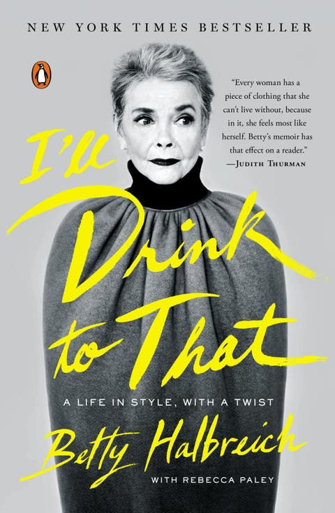 i'll drink to that book by betty halbreich