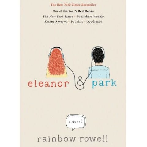Elanor and Park by Rainbow Rowell