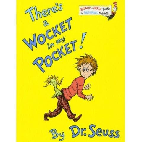 Wocket In My Pocket Dr. Seuss