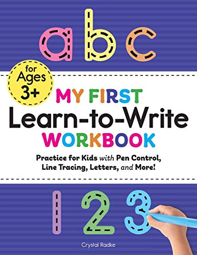My First Learn to Write Workbook: Practice for Kids with Pen Control