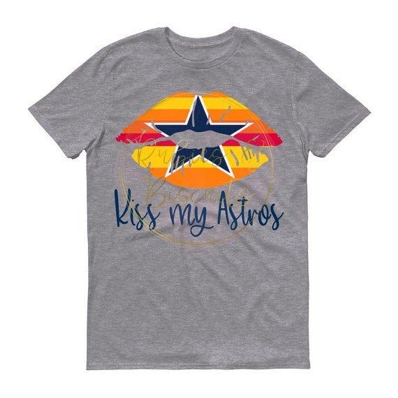 Kiss My Astros Unisex tshirt,