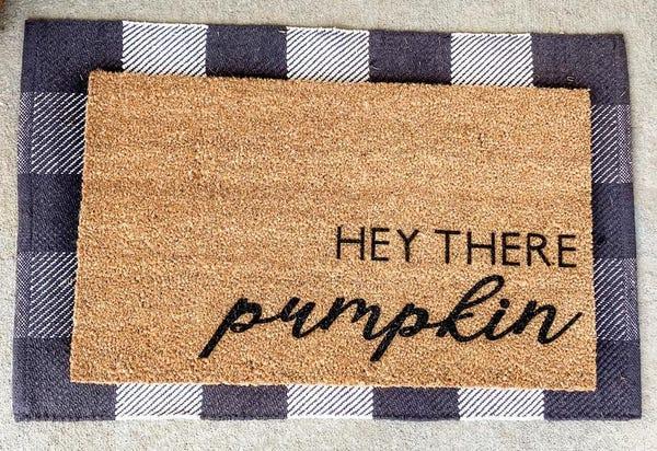 Hey There Pumpkin; Fall Doormat; Fall Home Decor; Pumpkin Decor; Fall Welcome Mat;Funny Doormat;Hello Pumpkin;Halloween Doormat;Housewarming