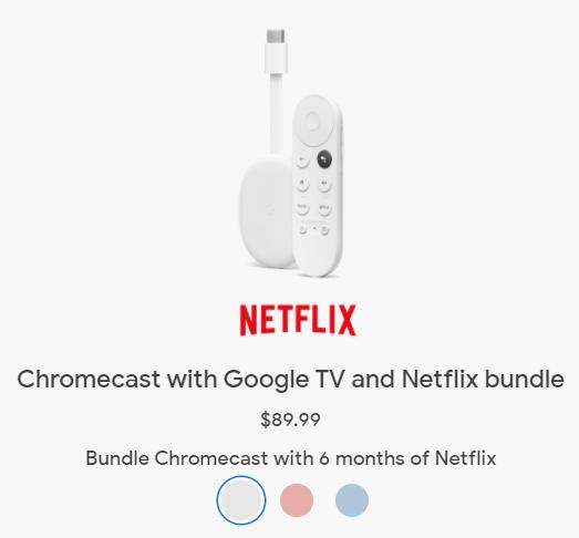 Chromecast with Google TV and Netflix bundle