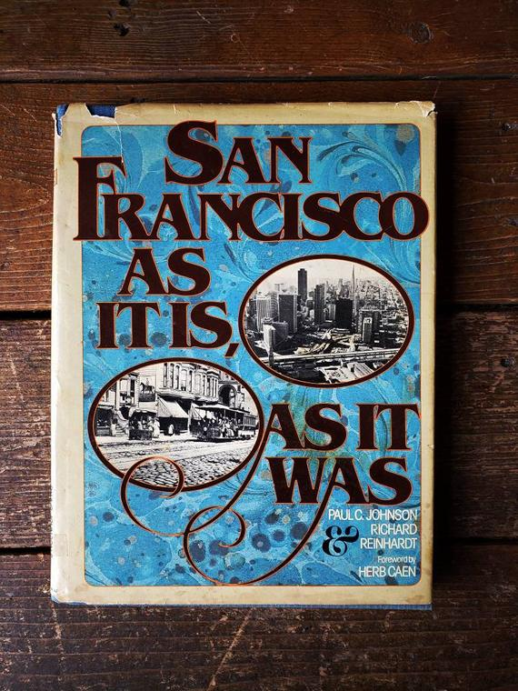 San Francisco As It Is, As It Was, Vintage Book, 1979