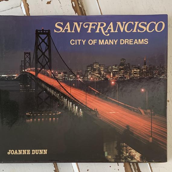 Vintage 1983 Book San Francisco City of Many Dreams