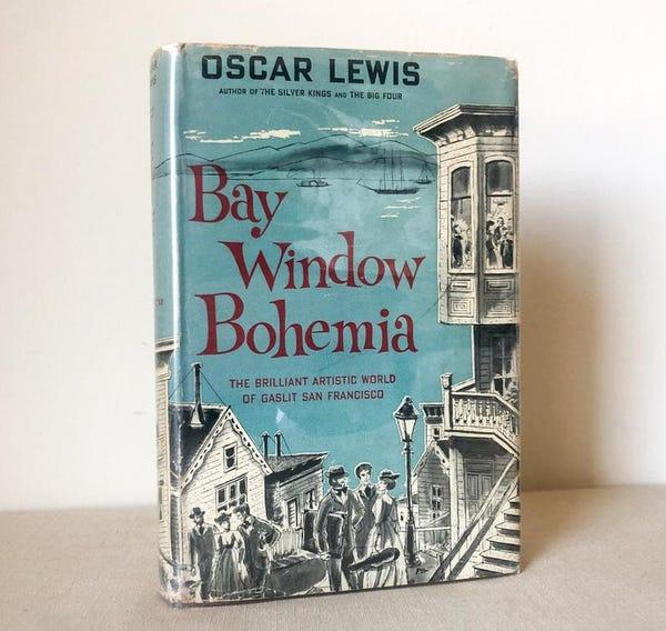 Bay Window Bohemia, First Edition, 1956