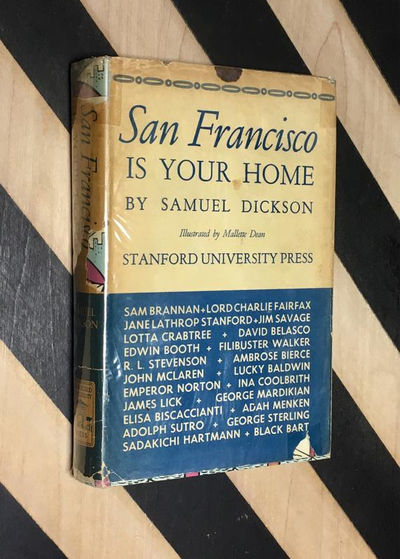 San Francisco is Your Home by Samuel Dickson; Illustrated by Mallette Dean