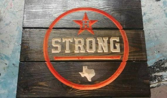 Houston Strong carved world series sign