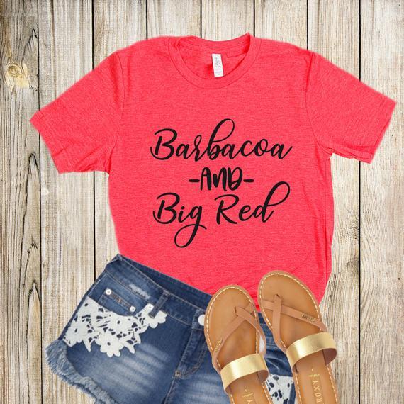 Barbacoa and Big Red Shirt - Taco Tuesday Shirt