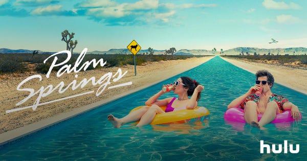 Start watching Palm Springs