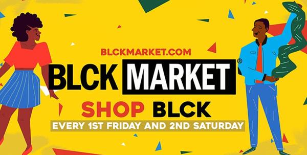 BLCK Market Houston - FIRST FRIDAY (4 Year Anniversary)