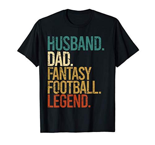 Husband, Dad, Fantasy Football Legend T-Shirt