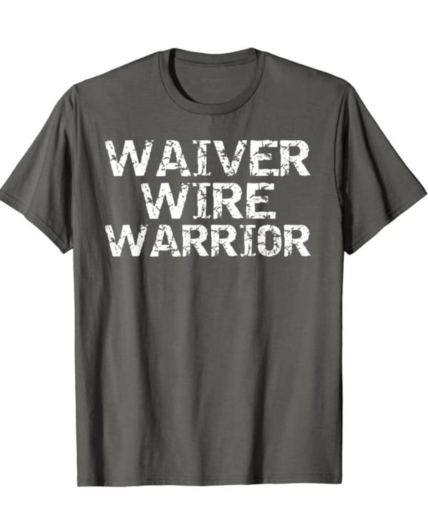 Fantasy Football Waiver Wire Warrior T-shirt
