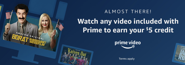 Watch any video included with Prime Video to get a $5 credit